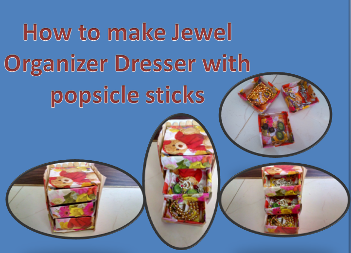 How to make Jewel organiser dresser with popsicle sticks ?? Step by step....