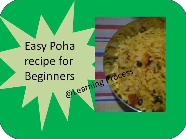 Easy and Instant poha recipe for beginners and Bachelors (15 minutes)